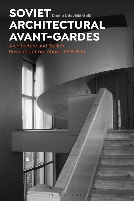 Soviet Architectural Avant-Gardes cover