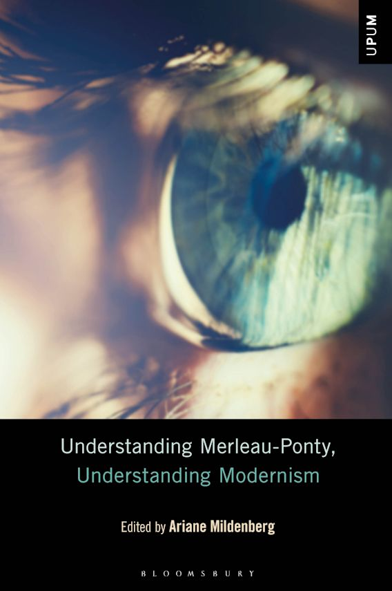 Understanding Merleau-Ponty, Understanding Modernism cover
