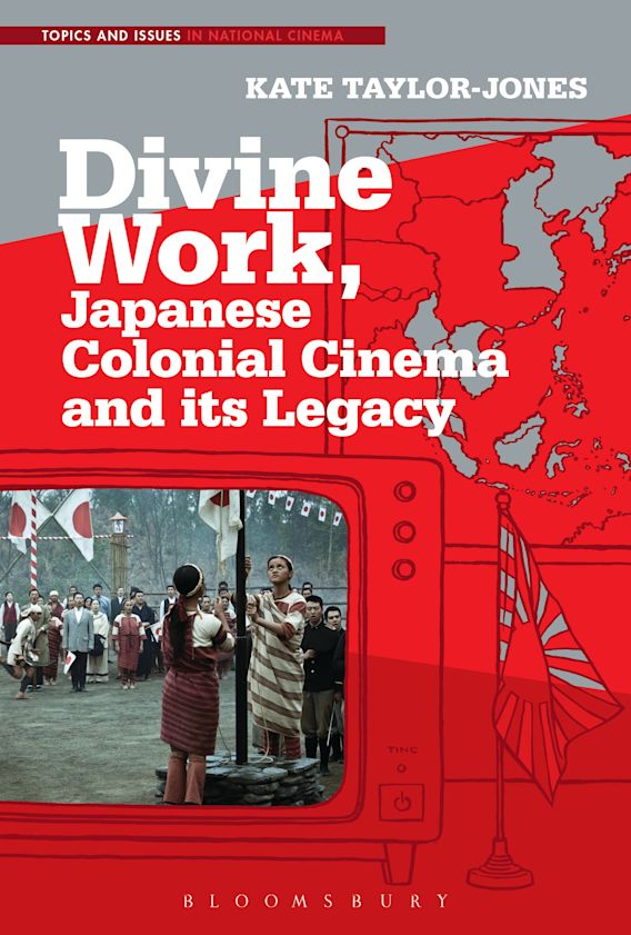 Divine Work, Japanese Colonial Cinema and its Legacy cover