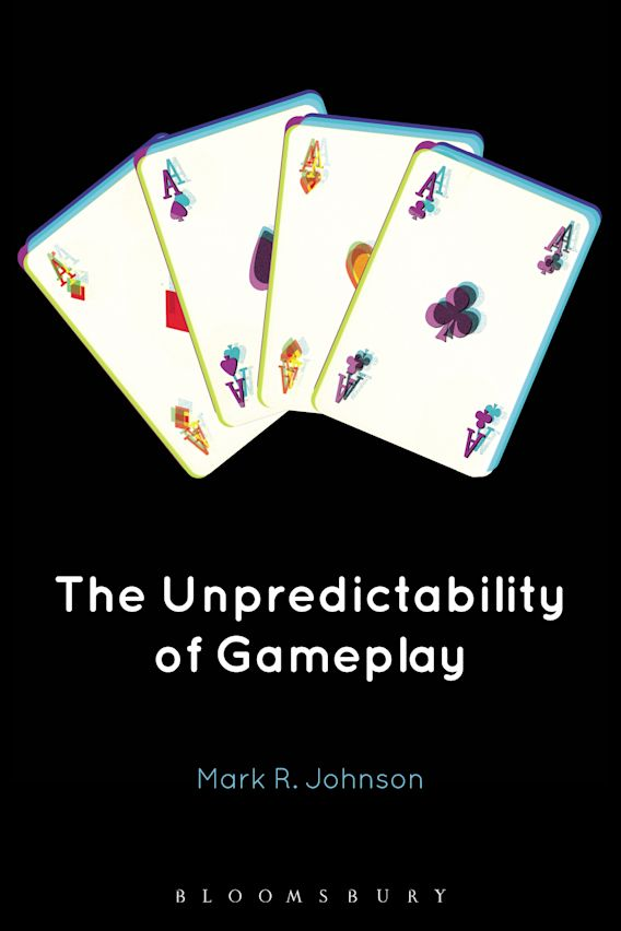 The Unpredictability of Gameplay cover