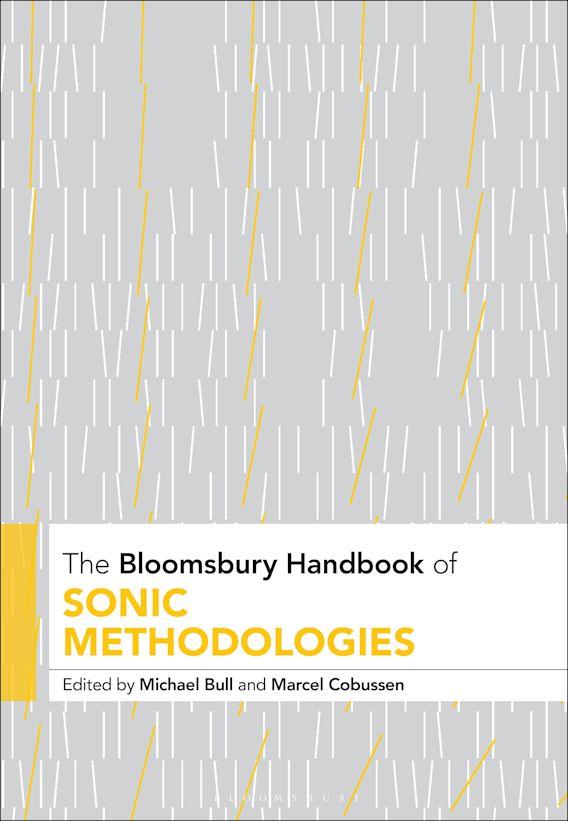 The Bloomsbury Handbook of Sonic Methodologies cover