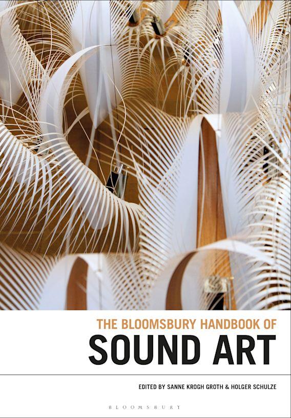 The Bloomsbury Handbook of Sound Art cover