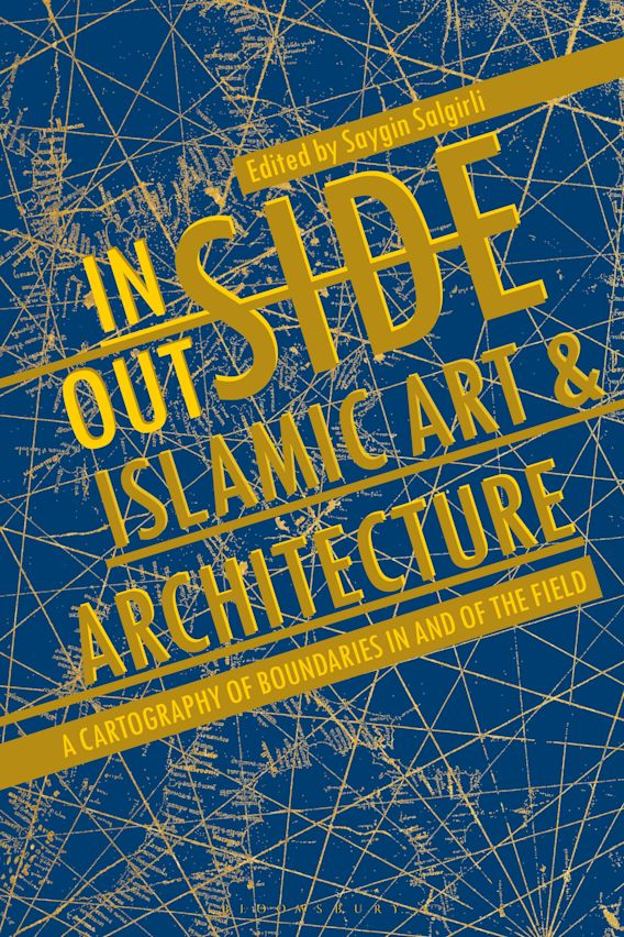 Inside/Outside Islamic Art and Architecture cover