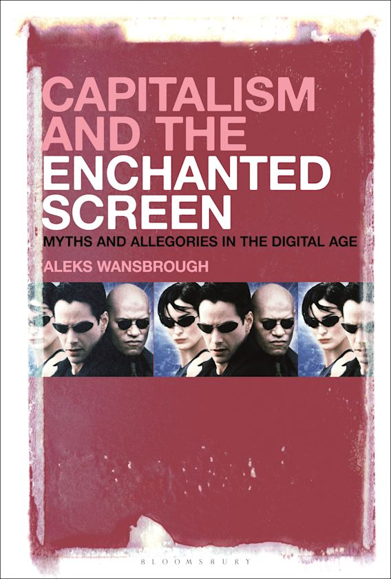 Capitalism and the Enchanted Screen cover