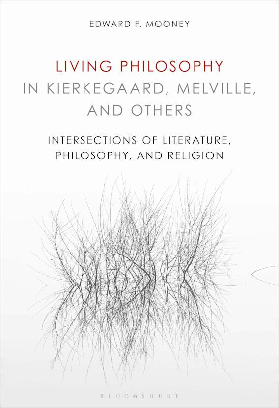 Living Philosophy in Kierkegaard, Melville, and Others cover