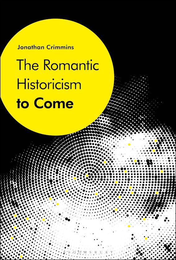 The Romantic Historicism to Come cover