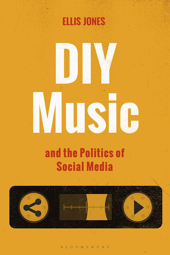 DIY Music and the Politics of Social Media cover