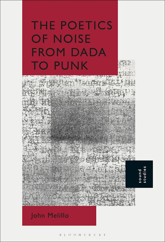 The Poetics of Noise from Dada to Punk cover