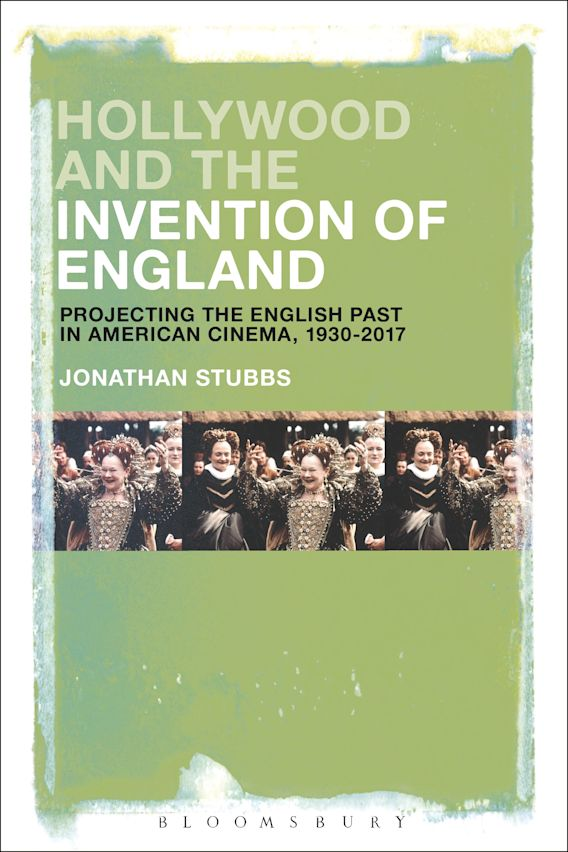 Hollywood and the Invention of England cover