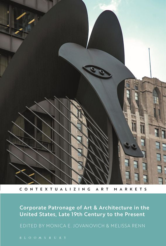 Corporate Patronage of Art and Architecture in the United States, Late 19th Century to the Present cover