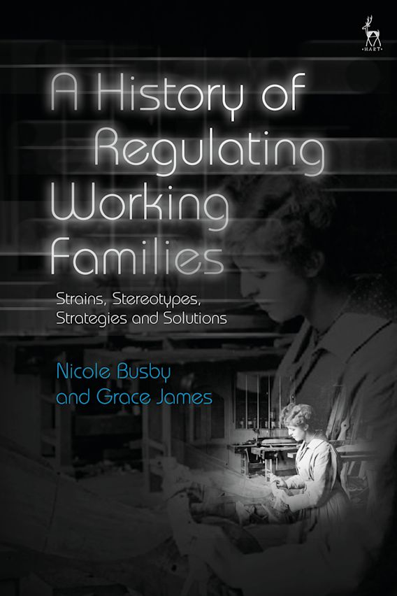 A History of Regulating Working Families cover