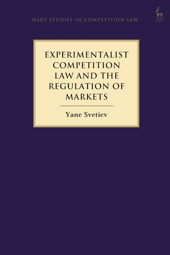 Experimentalist Competition Law and the Regulation of Markets cover
