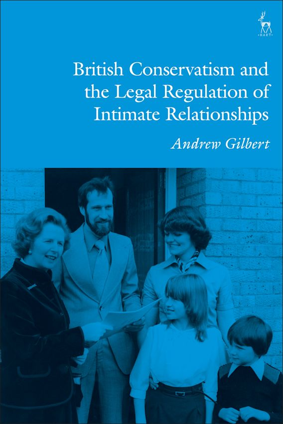 British Conservatism and the Legal Regulation of Intimate Relationships cover