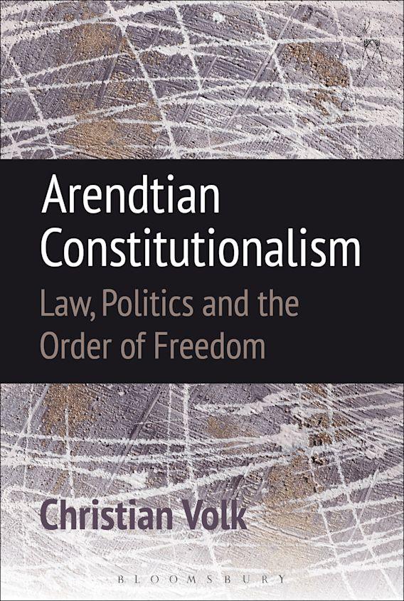 Arendtian Constitutionalism cover