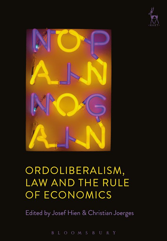 Ordoliberalism, Law and the Rule of Economics cover
