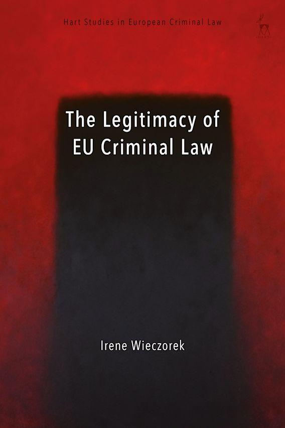 The Legitimacy of EU Criminal Law cover