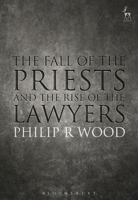 The Fall of the Priests and the Rise of the Lawyers cover