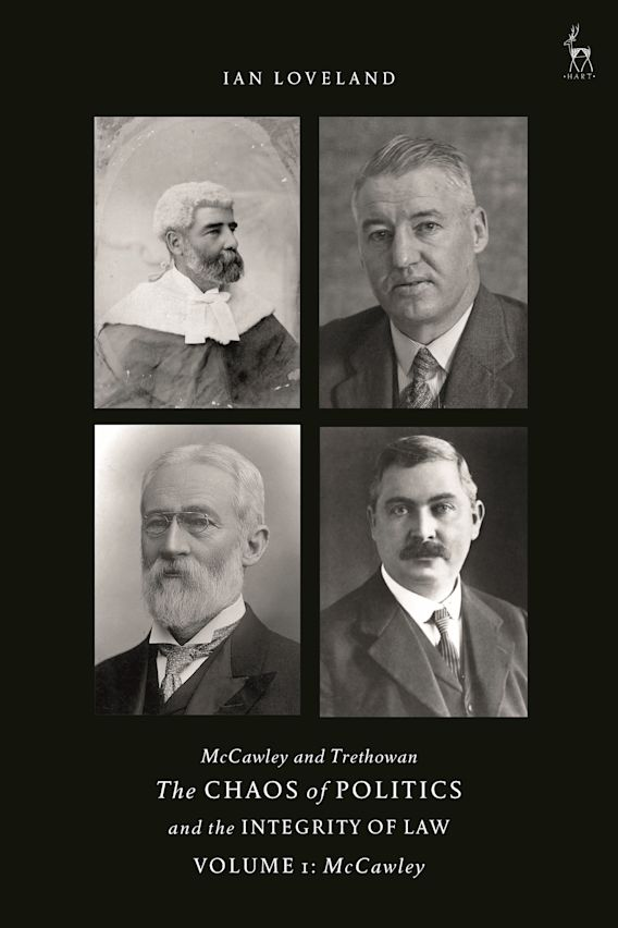 McCawley and Trethowan - The Chaos of Politics and the Integrity of Law - Volume 1 cover