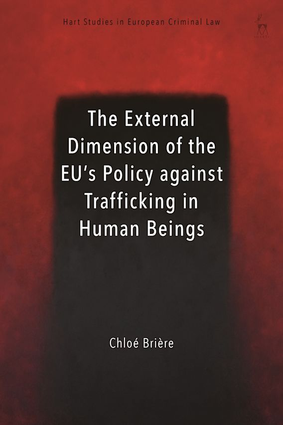 The External Dimension of the EU's Policy against Trafficking in Human Beings cover
