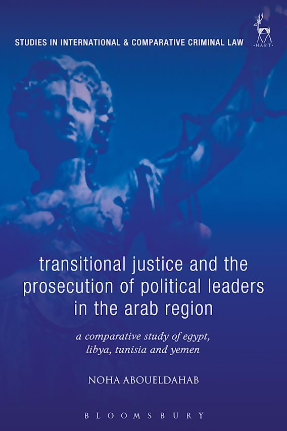 Transitional Justice and the Prosecution of Political Leaders in the Arab Region cover