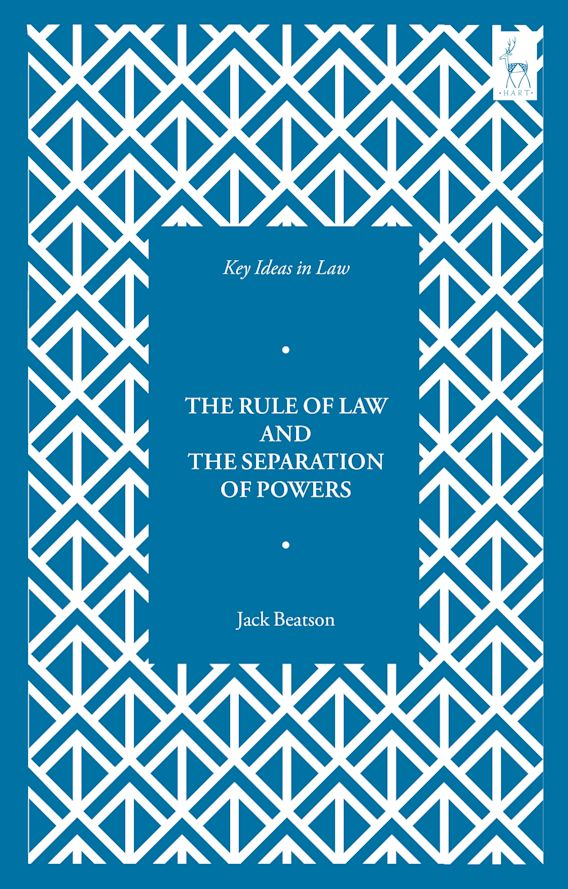 Key Ideas in Law: The Rule of Law and the Separation of Powers cover