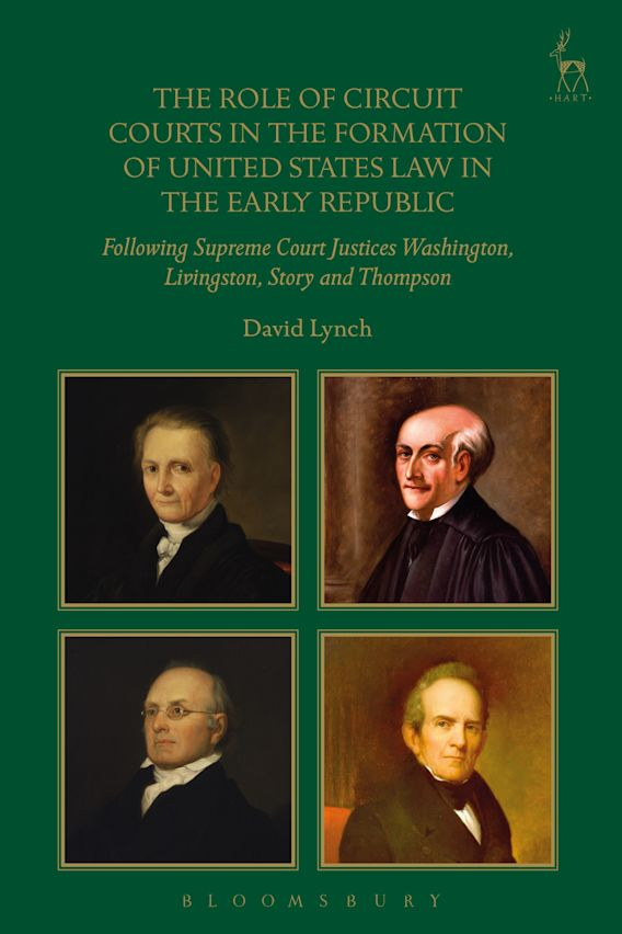 The Role of Circuit Courts in the Formation of United States Law in the Early Republic cover