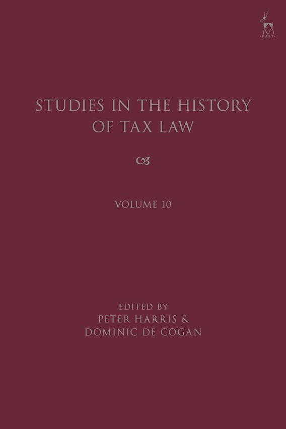 Studies in the History of Tax Law, Volume 10 cover