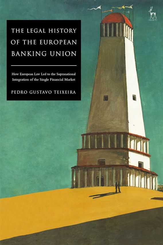 The Legal History of the European Banking Union cover
