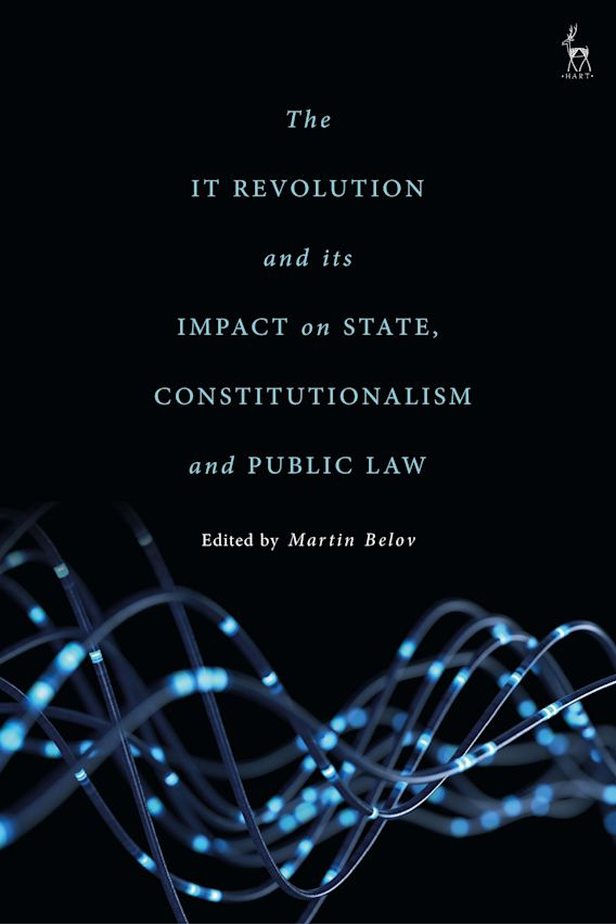 The IT Revolution and its Impact on State, Constitutionalism and Public Law cover