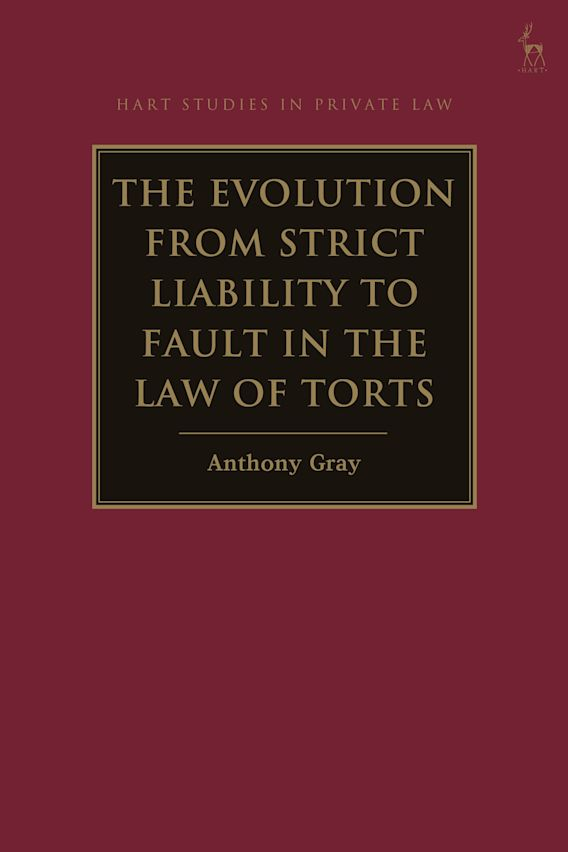 The Evolution from Strict Liability to Fault in the Law of Torts cover