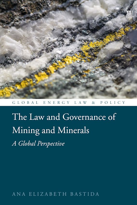 The Law and Governance of Mining and Minerals cover