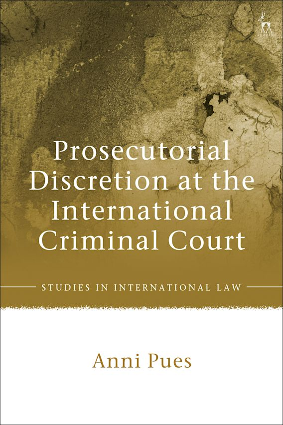 Prosecutorial Discretion at the International Criminal Court cover