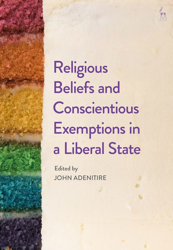 Religious Beliefs and Conscientious Exemptions in a Liberal State cover
