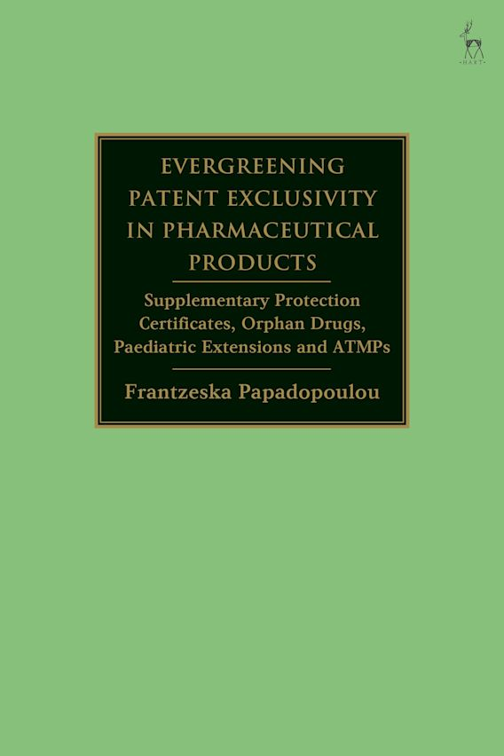Evergreening Patent Exclusivity in Pharmaceutical Products cover