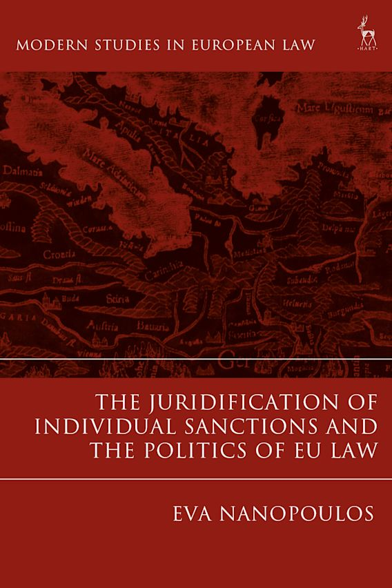 The Juridification of Individual Sanctions and the Politics of EU Law cover