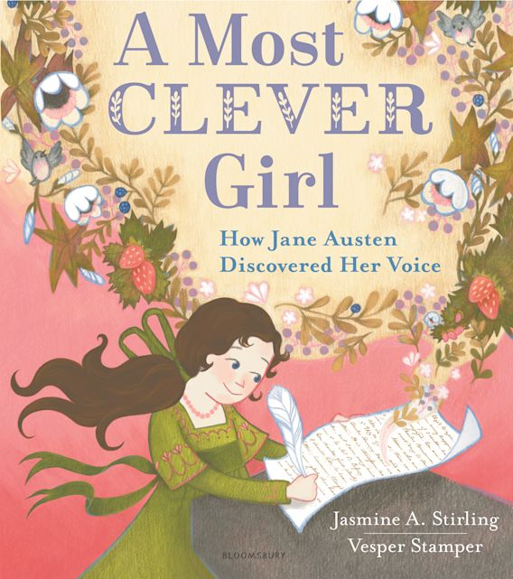 A Most Clever Girl: How Jane Austen Discovered Her Voice cover