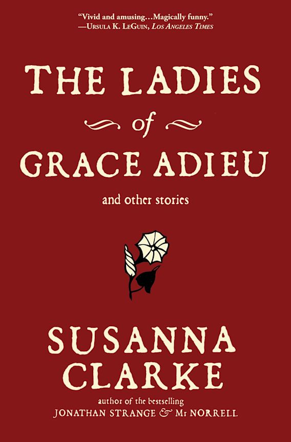 The Ladies of Grace Adieu and Other Stories cover