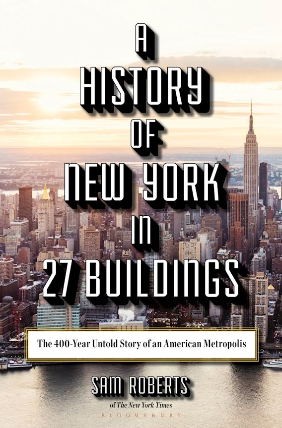 A History of New York in 27 Buildings cover