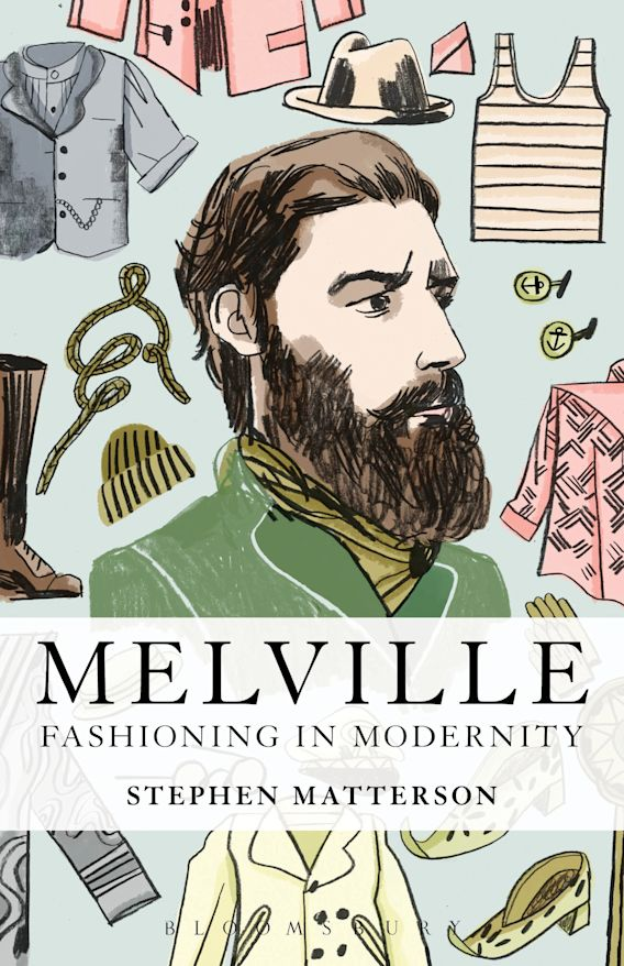 Melville: Fashioning in Modernity cover