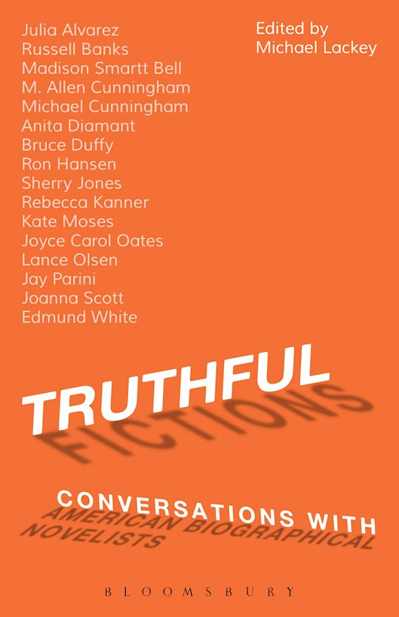 Truthful Fictions: Conversations with American Biographical Novelists cover