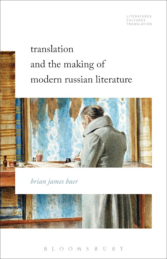 Translation and the Making of Modern Russian Literature cover