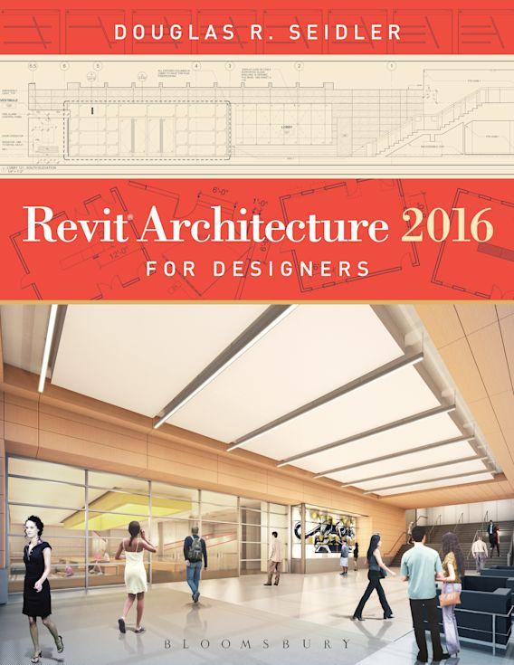 Revit Architecture 2016 for Designers cover