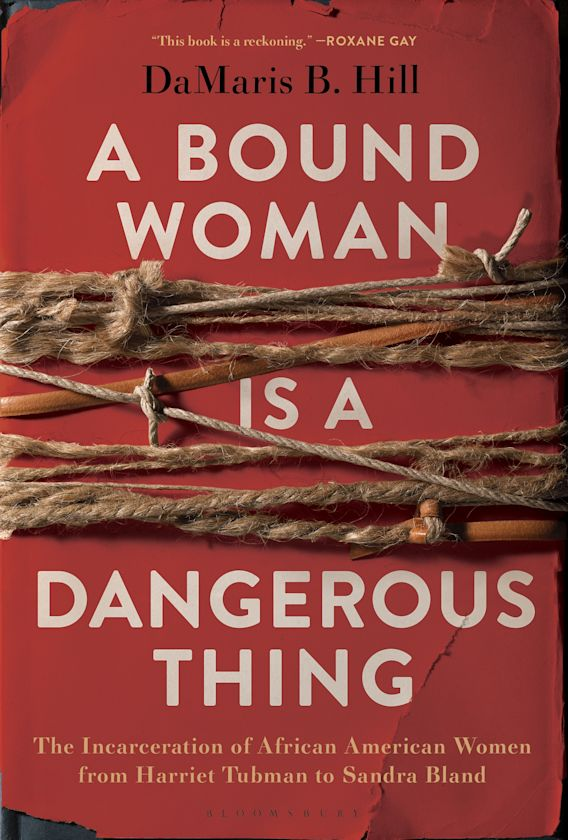 A Bound Woman Is a Dangerous Thing cover