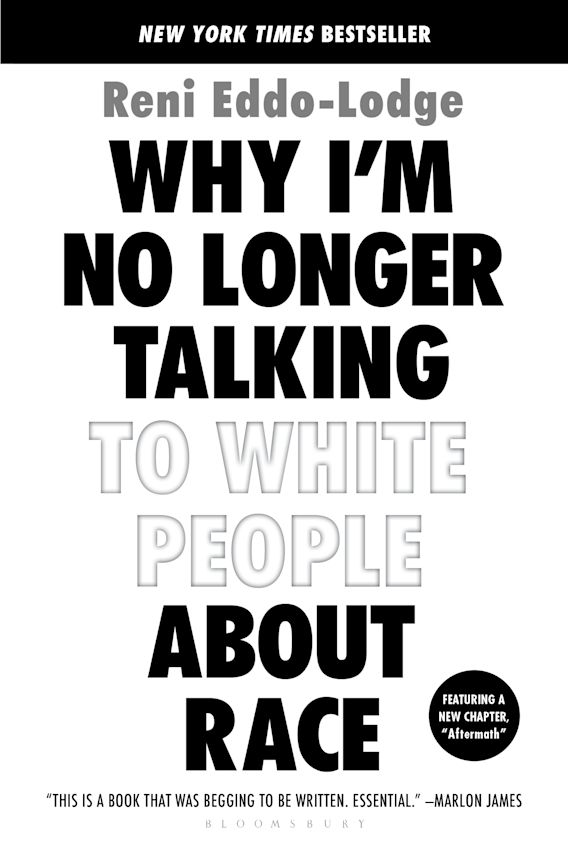 Why I'm No Longer Talking to White People About Race cover