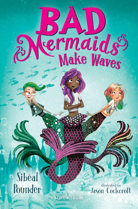 Bad Mermaids Make Waves cover