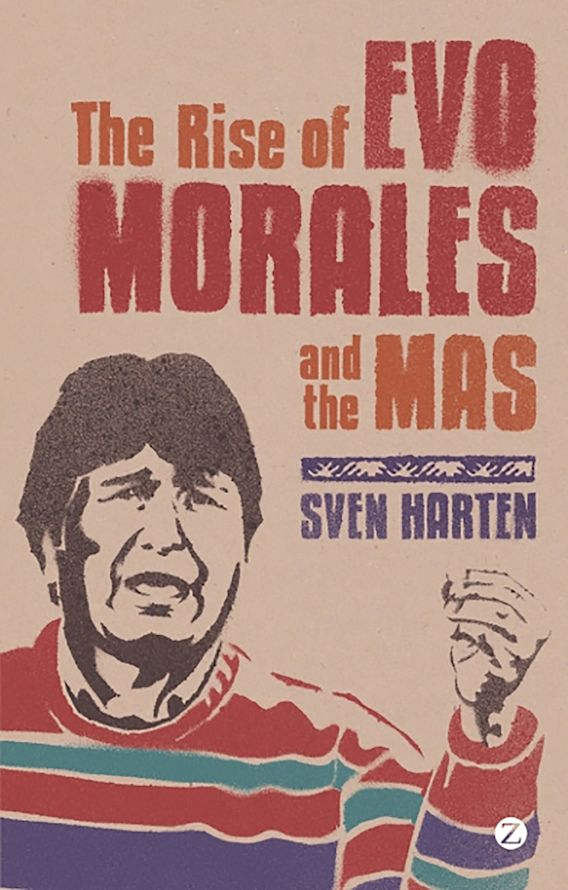 The Rise of Evo Morales and the MAS cover