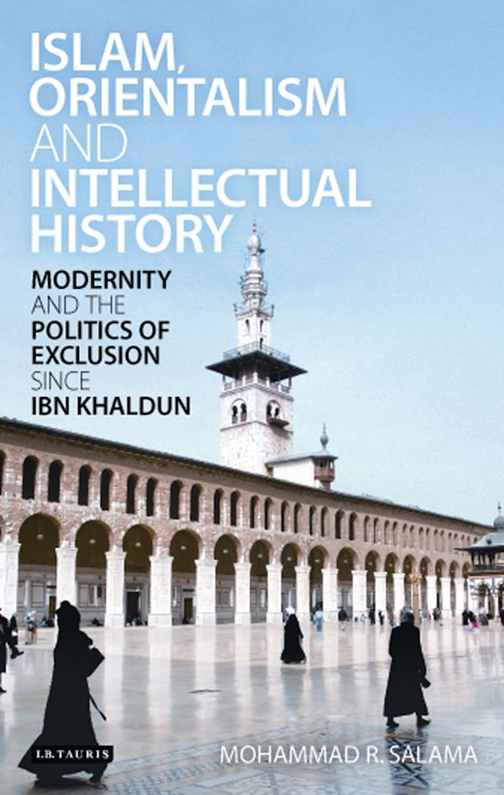 Islam, Orientalism and Intellectual History cover