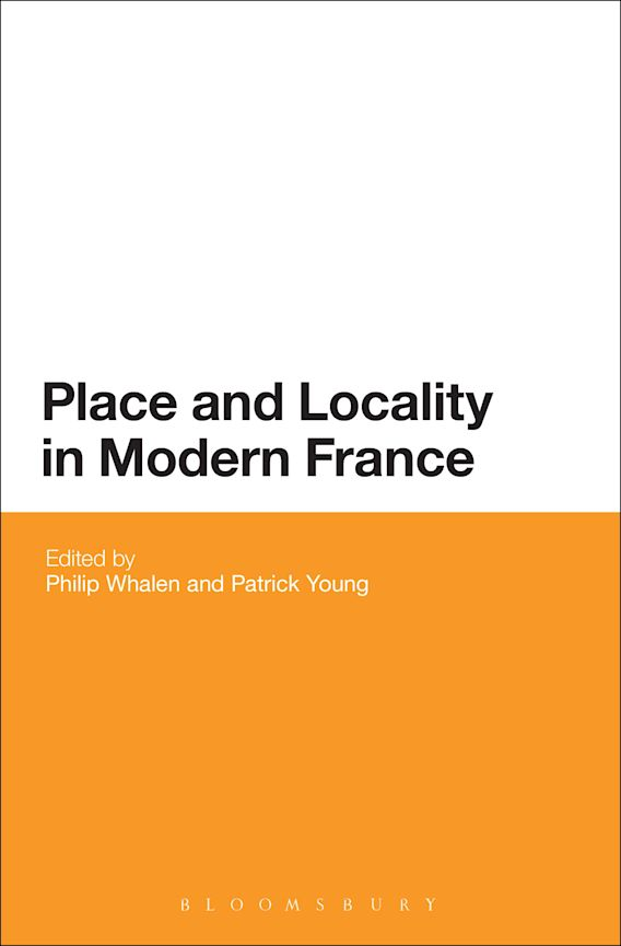 Place and Locality in Modern France cover
