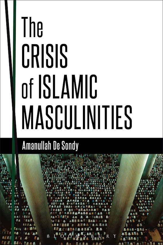 The Crisis of Islamic Masculinities cover