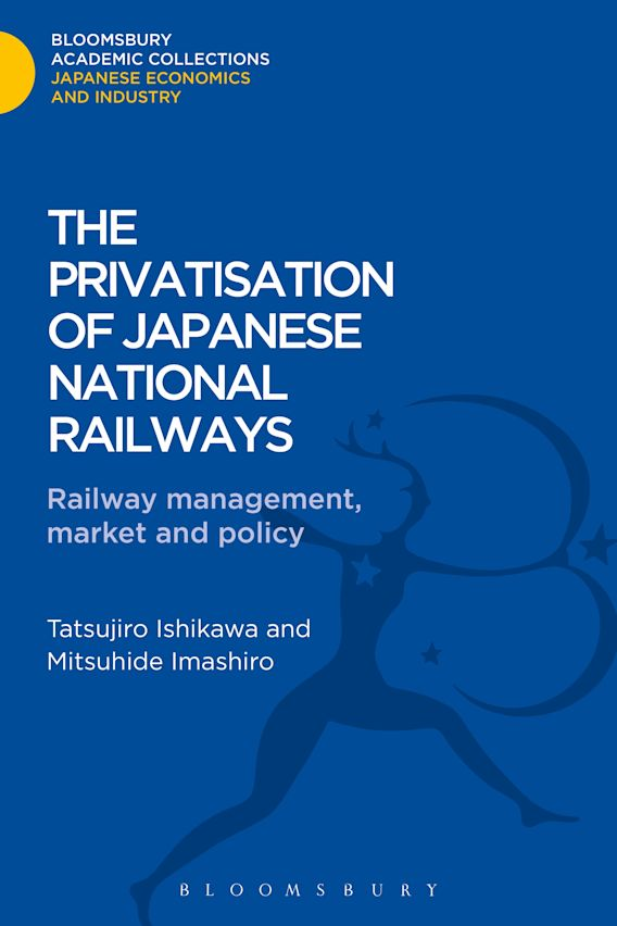 The Privatisation of Japanese National Railways cover